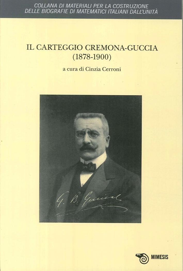 Il Carteggio Cremona-Guggia. (1878-1900).