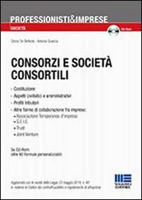 Consorzi e società consortili. Con CD-ROM.