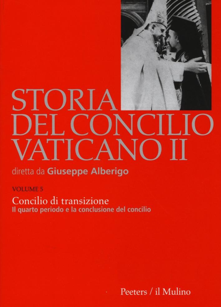 Storia del Concilio Vaticano II. Vol. 5: Concilio di transizione. Il quarto periodo e la conclusione del Concilio (1956)