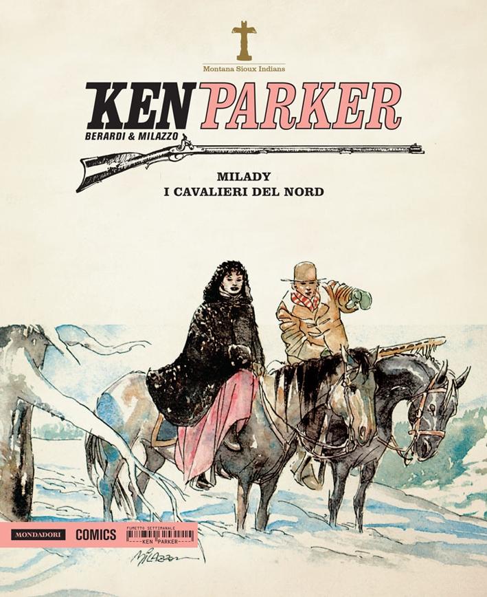 Milady-I cavalieri del nord. Ken Parker. Vol. 17