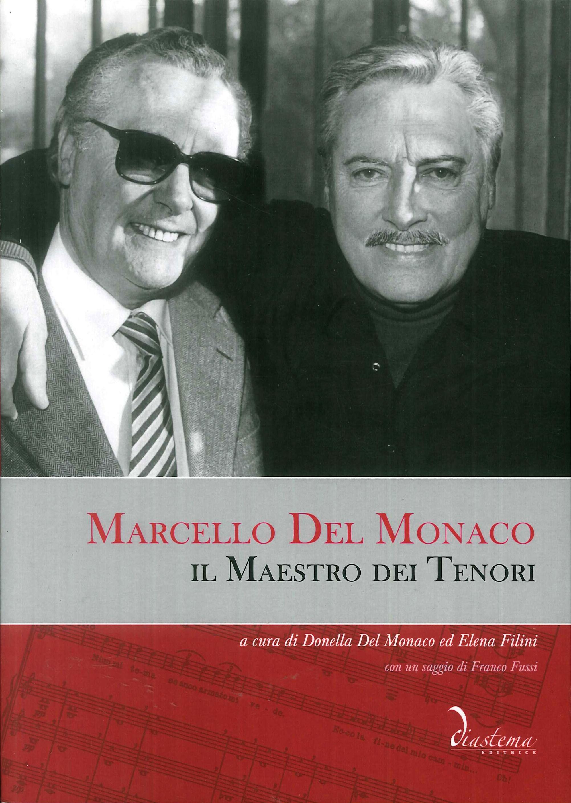 Marcello del Monaco. Il Maestro dei tenori. Con CD Audio