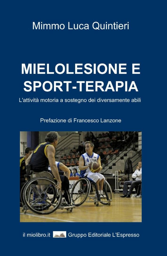 Mielolesione e sport-terapia