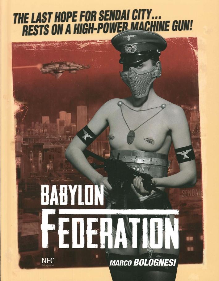 Babylon Federation. Marco Bolognesi