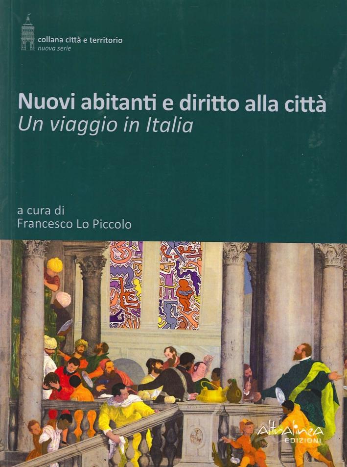 Nuovi abitanti e diritto alla città. Un viaggio in Italia