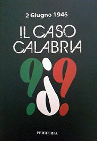 2 giugno 1946: il caso Calabria