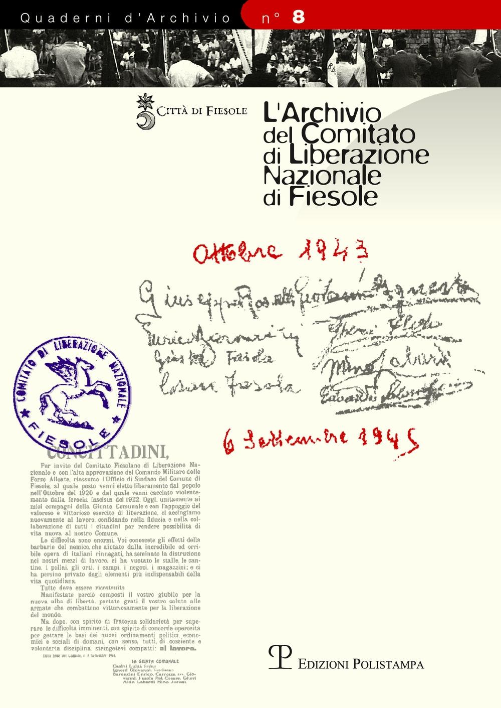 L'Archivio del Comitato di Liberazione Nazionale di Fiesole. Inventario