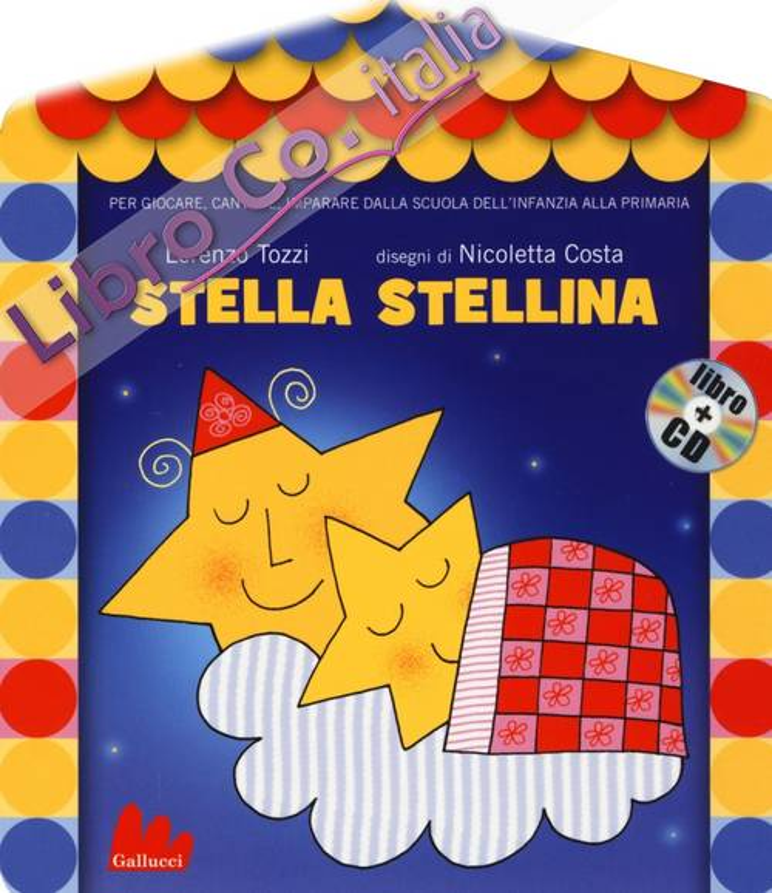 Stella stellina. Ediz. illustrata. Con CD Audio