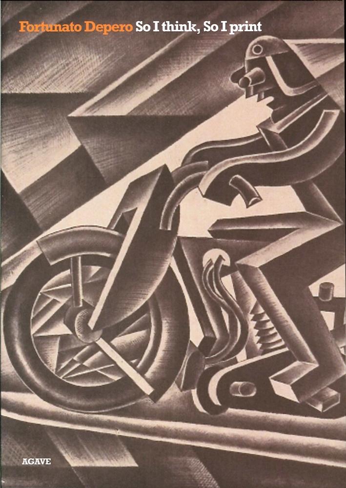 Fortunato Depero. So i Think, So i Print. Litografie degli Anni Quaranta