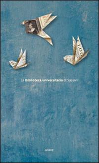 La Biblioteca Universitaria di Sassari