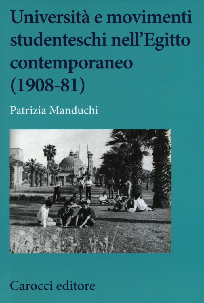 Università e movimenti studenteschi nell'Egitto contemporaneo (1908-81)