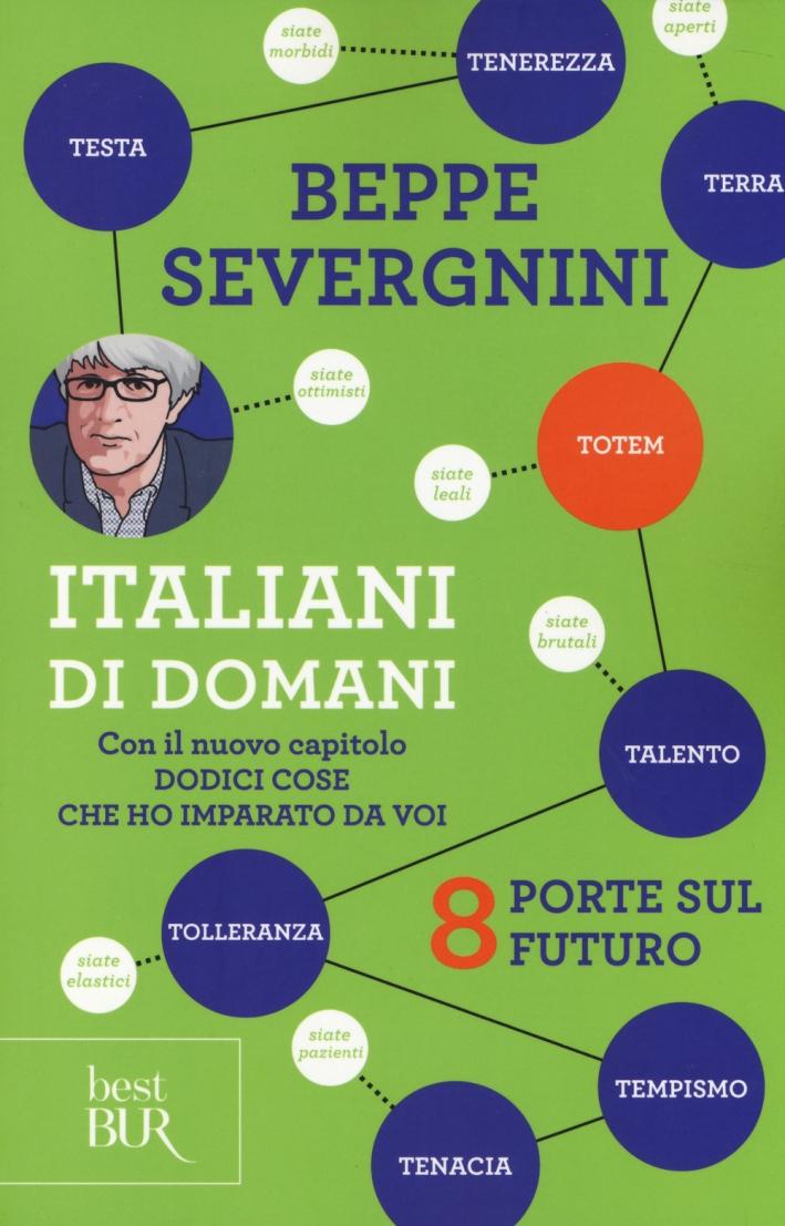 Italiani di domani. 8 porte sul futuro. Con il nuovo capitolo
