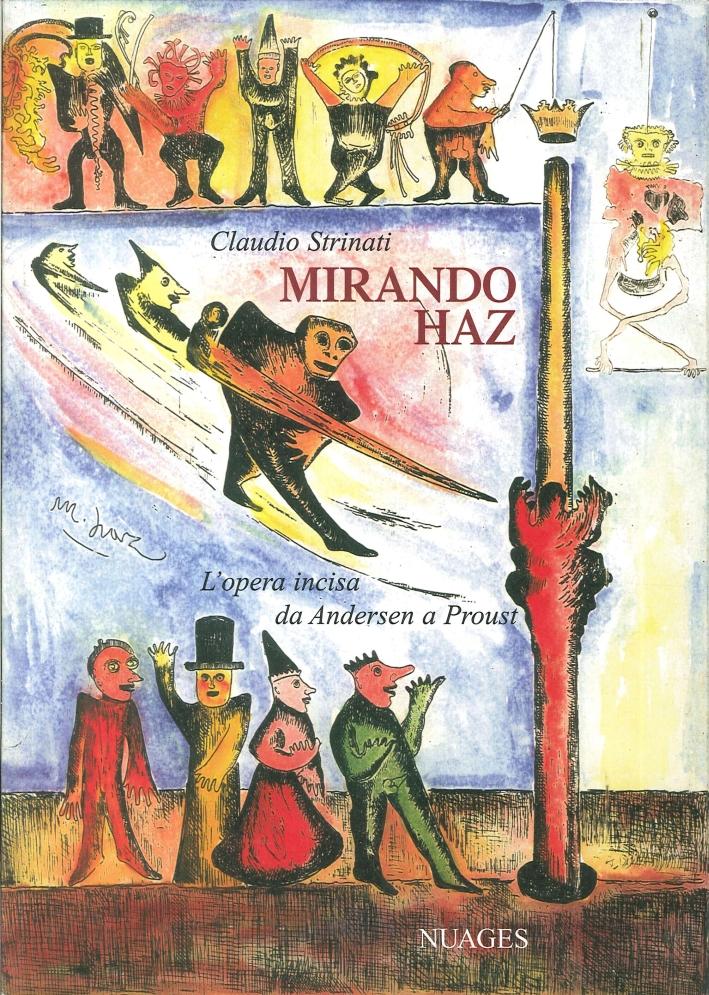Mirando Haz. L'Opera Incisa Da Andersen a Proust