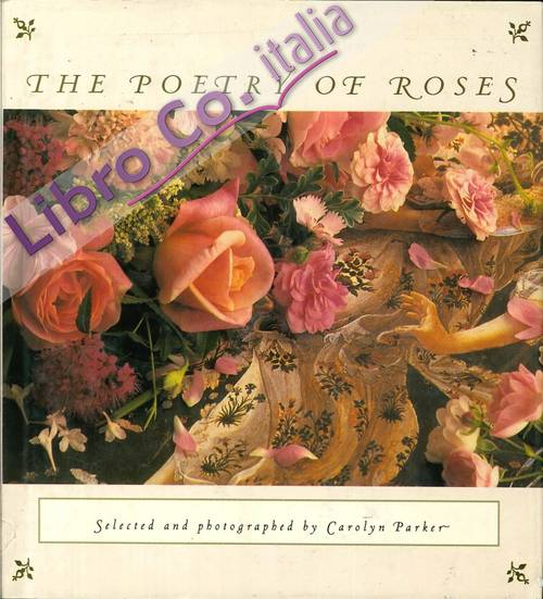 The Poetry of Roses