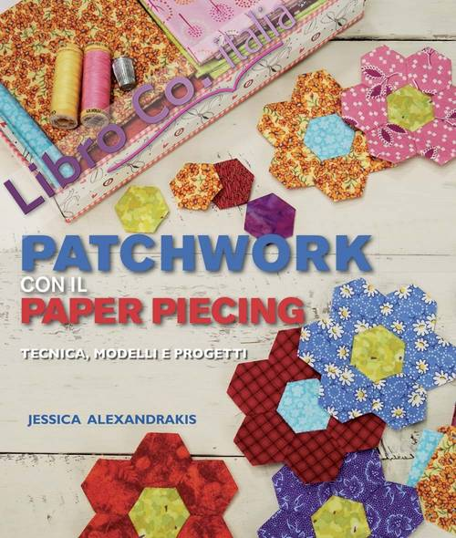 Patchwork con il paper piecing.