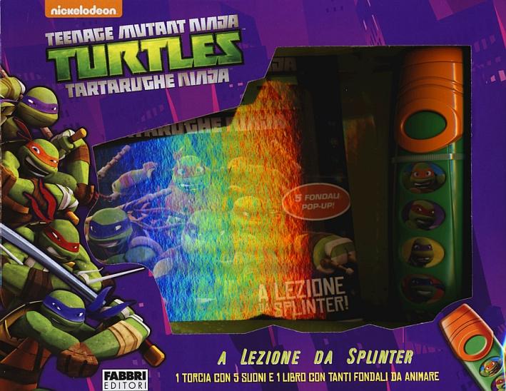 A lezione da Splinter. Turtles Tartarughe Ninja. Ediz. illustrata. Con gadget