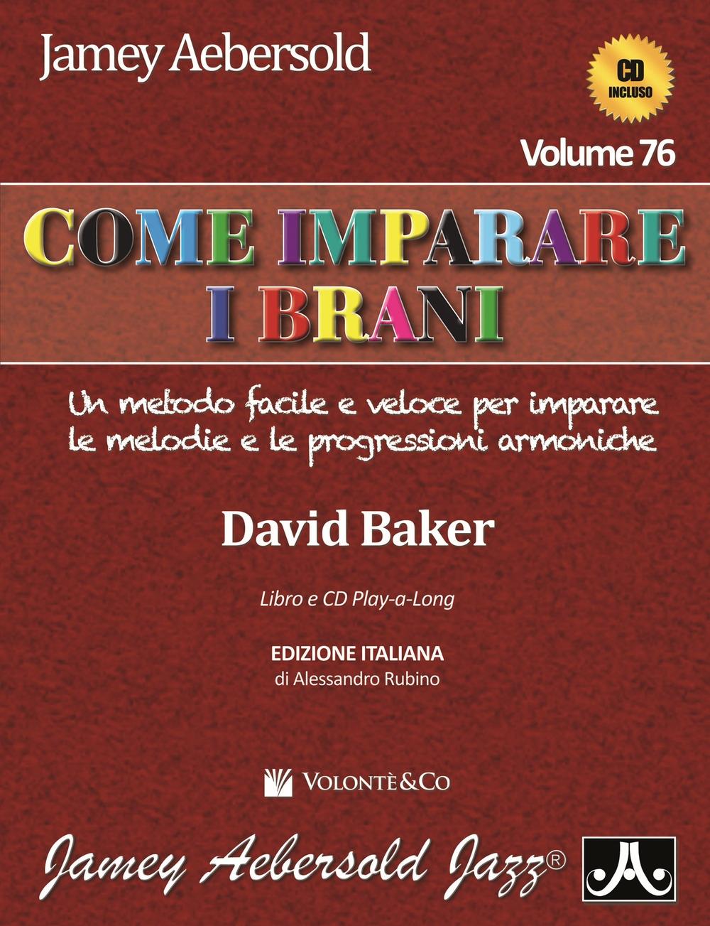 Aebersold. Con CD Audio. Vol. 76: Come imparare i brani