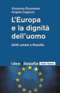 L'Europa e la dignità dell'uomo. Diritti umani e filosofia