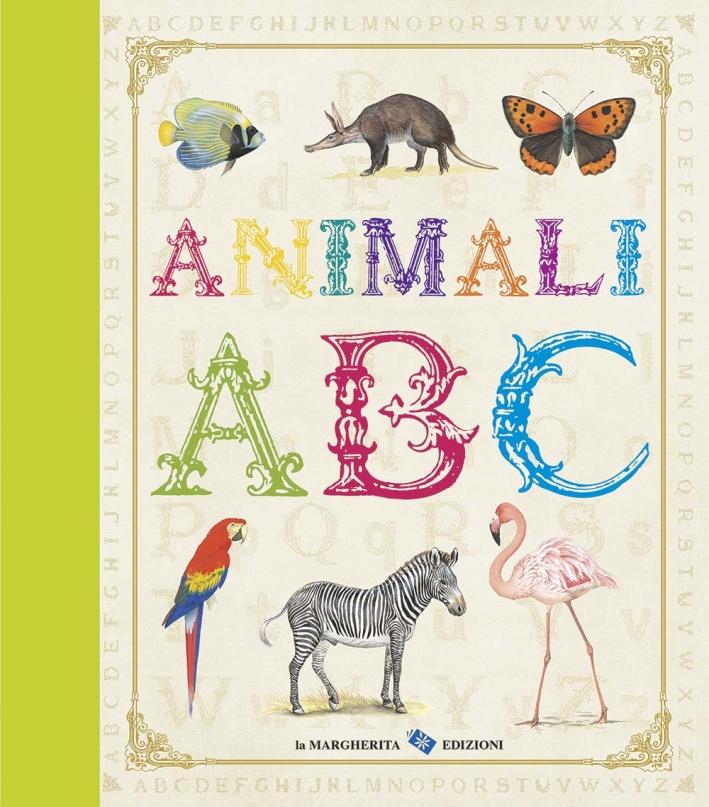Animali. ABC. Ediz. illustrata