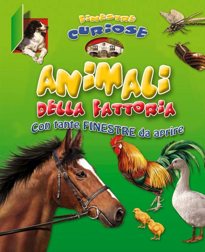 Animali della fattoria. Finestre curiose. Ediz. illustrata