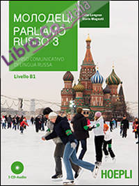 Parliamo russo. Con 3 CD Audio. Vol. 3.