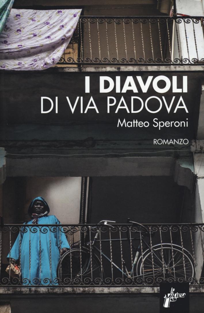 I diavoli di via Padova.