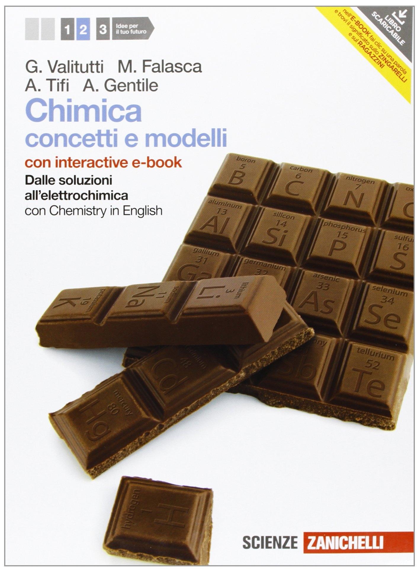 Chimica. Concetti e modelli. Con Chemistry in english. Con interactive ebook. Con espansione online. Per le Scuole superiori
