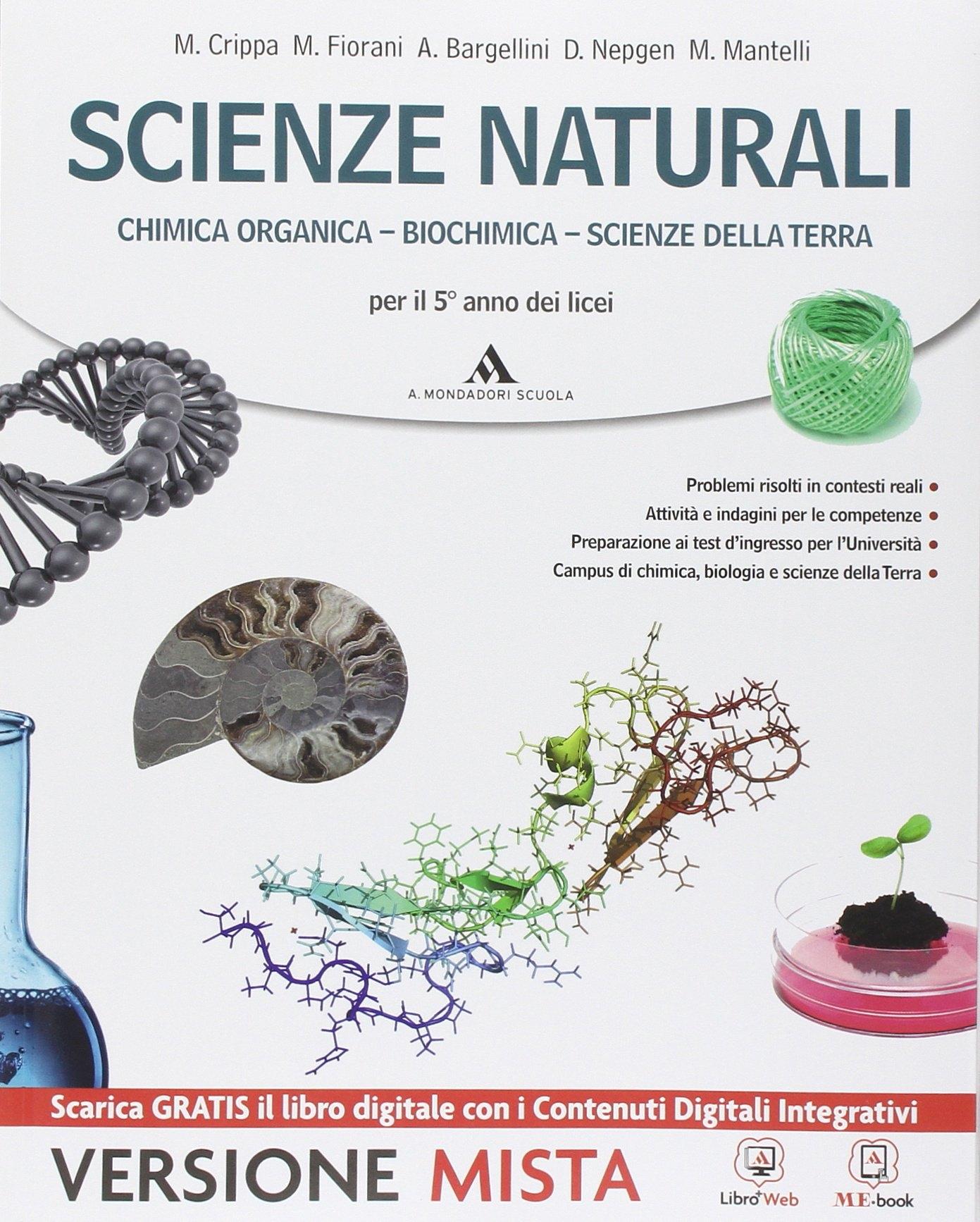 Scienze naturali. Con e-book. Con espansione online. Per i Licei