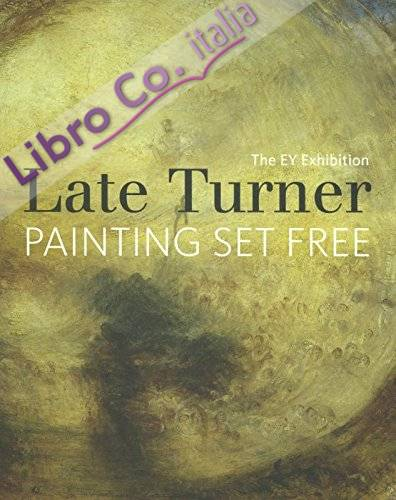 EY Exhibition: Late Turner