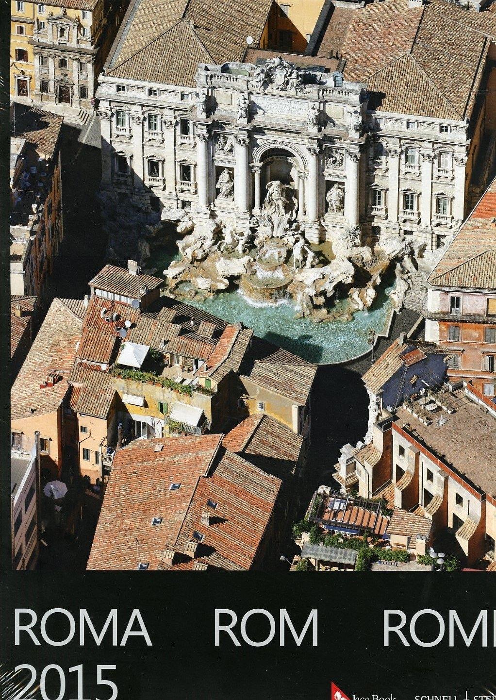 Calendario 2015. Roma dall'Alto