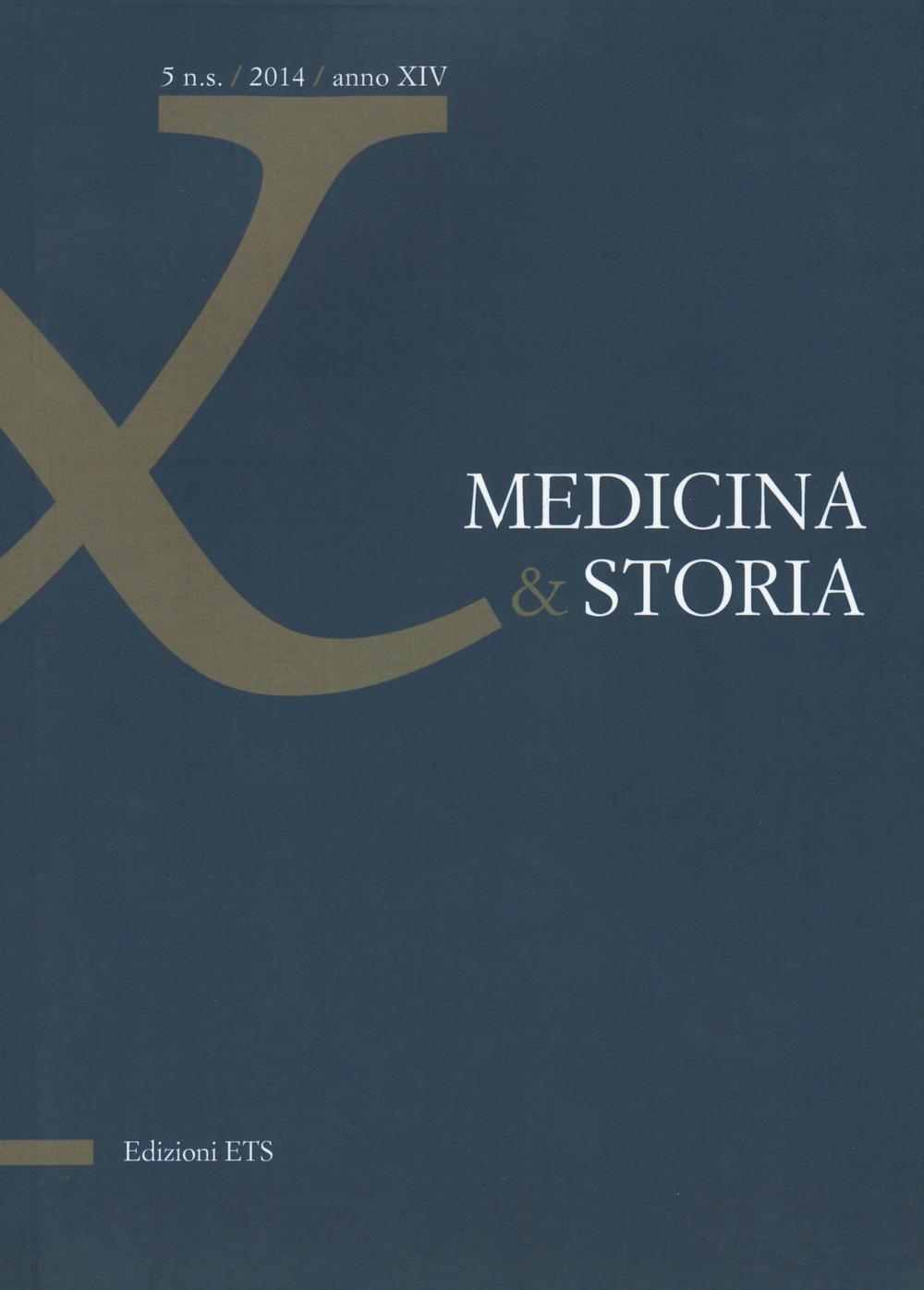 Medicna & Storia. Anno XIV. Vol. 5. 2014.