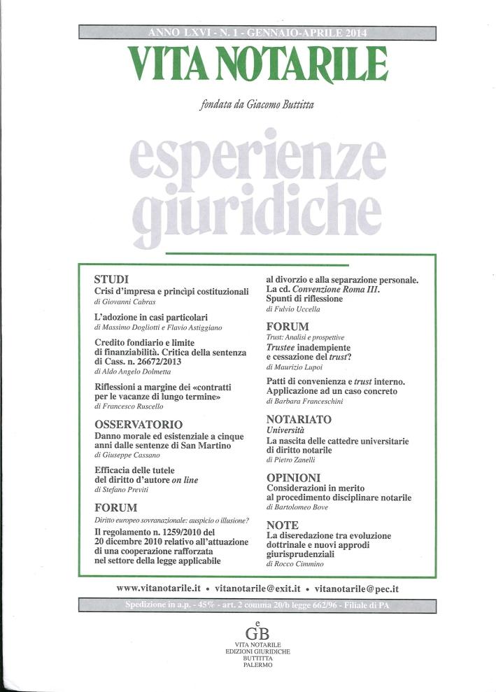 Vita Notarile. Esperienze Giuridiche. Anno LXVI. N. 1. Gennaio-Aprile 2014