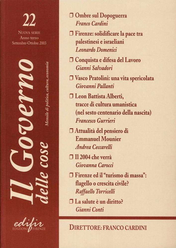 Il Governo delle Cose. 22. Nuova Serie, Anno Terzo, Settembre-Ottobre 2003. Mensile di Politica, Cultura, Economia