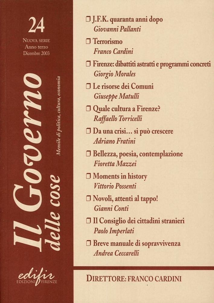 Il Governo delle Cose. 24. Nuova Serie, Anno Terzo, Dicembre 2003. Mensile di Politica, Cultura, Economica
