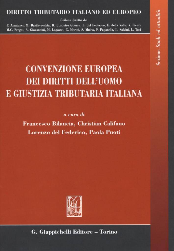 Convenzione Europea dei Diritti dell'Uomo e Giustizia Tributaria Italiana