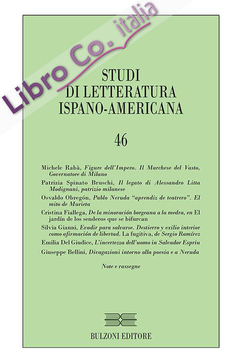 Studi di letteratura ispano-americana. Ediz. bilingue. Vol. 46