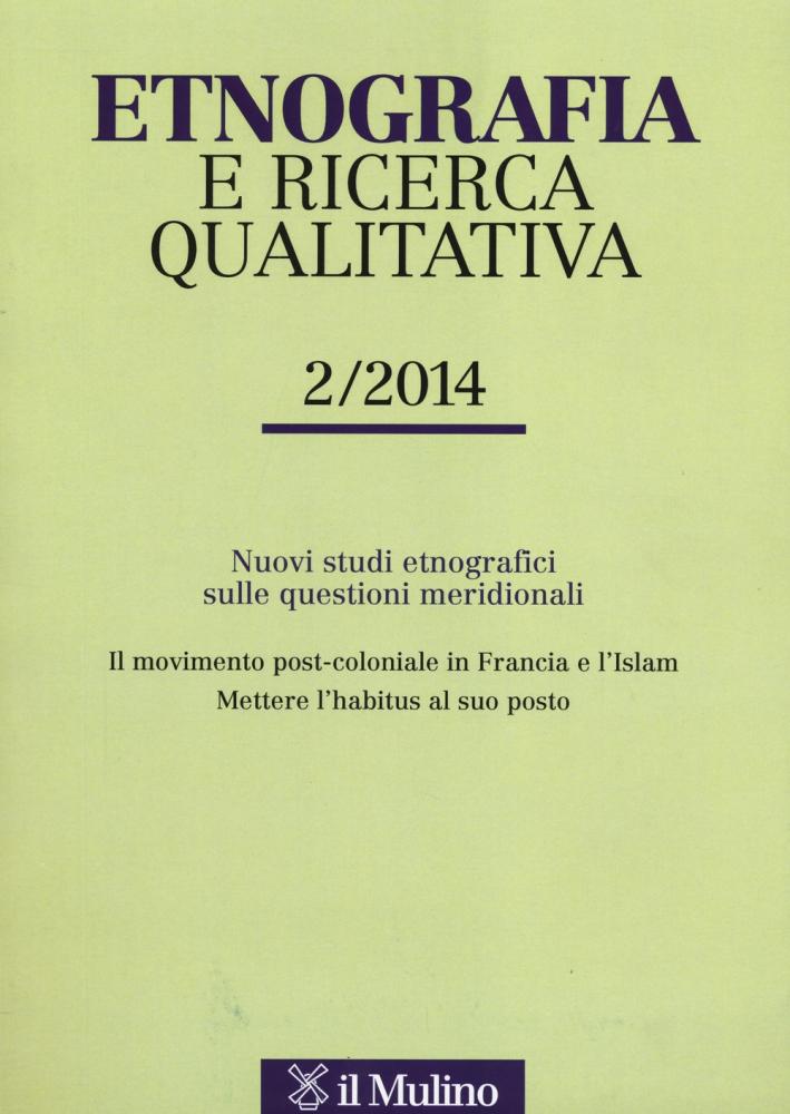 Etnografia e ricerca qualitativa (2014). Ediz. bilingue. Vol. 2