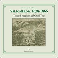 Vallombrosa 1638-1866. Tracce di viaggiatori del grand tour