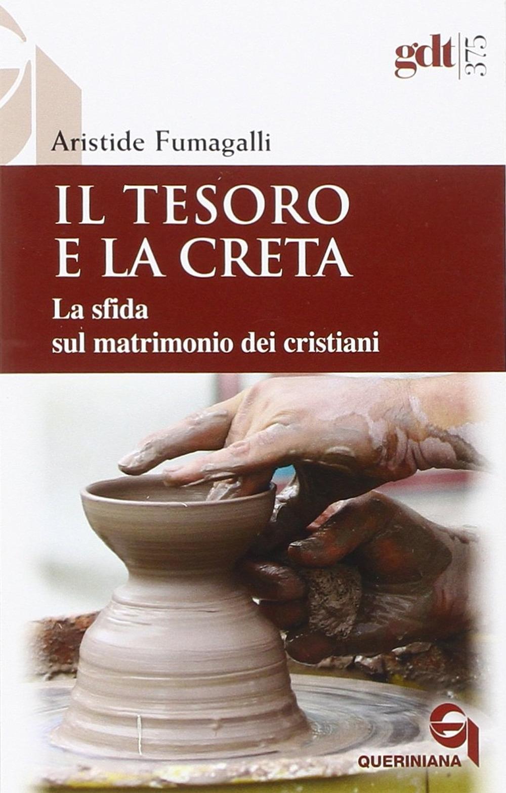 Il Tesoro e la Creta. La Sfida sul Matrimonio dei Cristiani