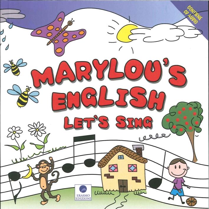 Marylou'S English. L'Inglese per Bambini con il Metodo di Marylou. con CD Audio