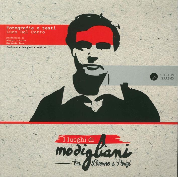 I luoghi di Modigliani tra Livorno e Parigi
