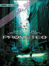 Prometeo. Invasione. Vol. 2