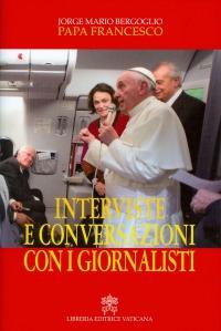 Interviste e conversazioni con i giornalisti