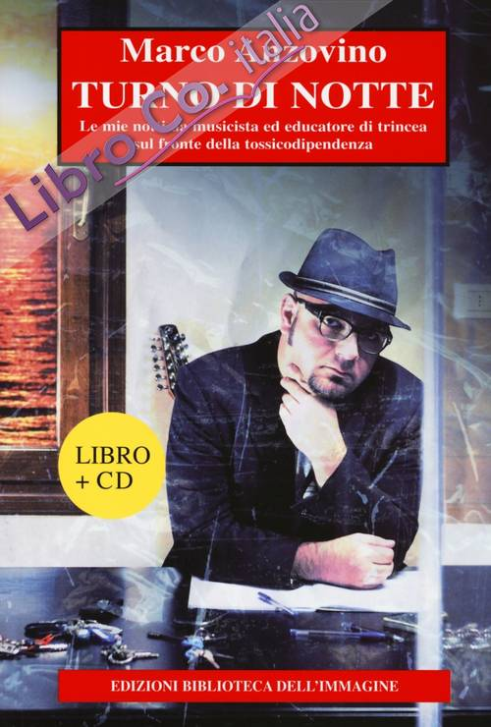 Turno di notte. Con CD Audio