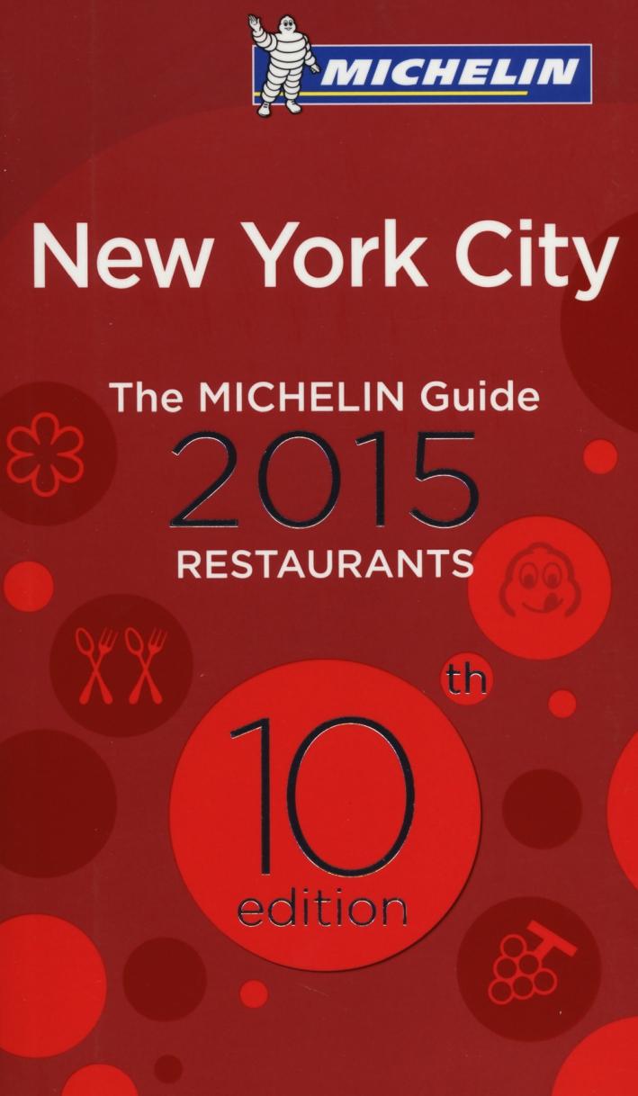 New York City 2015. La guida rossa. Ediz. inglese