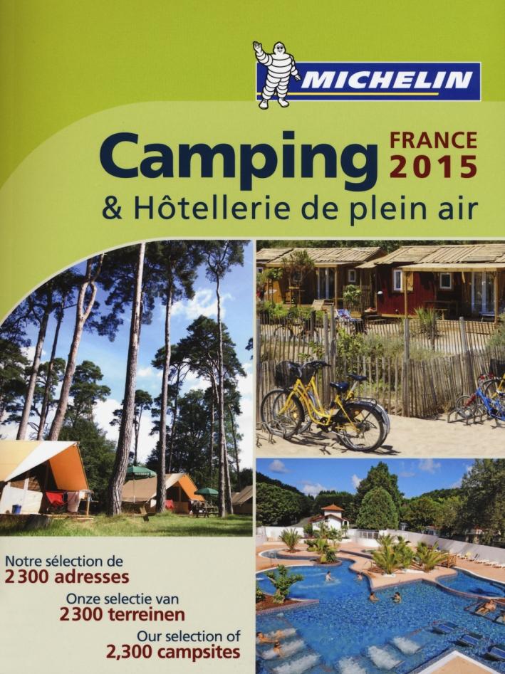 Camping & hôtellerie de plein air. France 2015