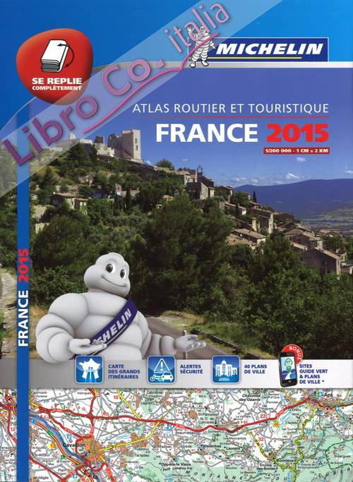 France. Atlas routier et touristique 2015 1:200.000.
