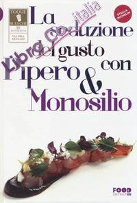 La seduzione del gusto con Pipero & Monosilio