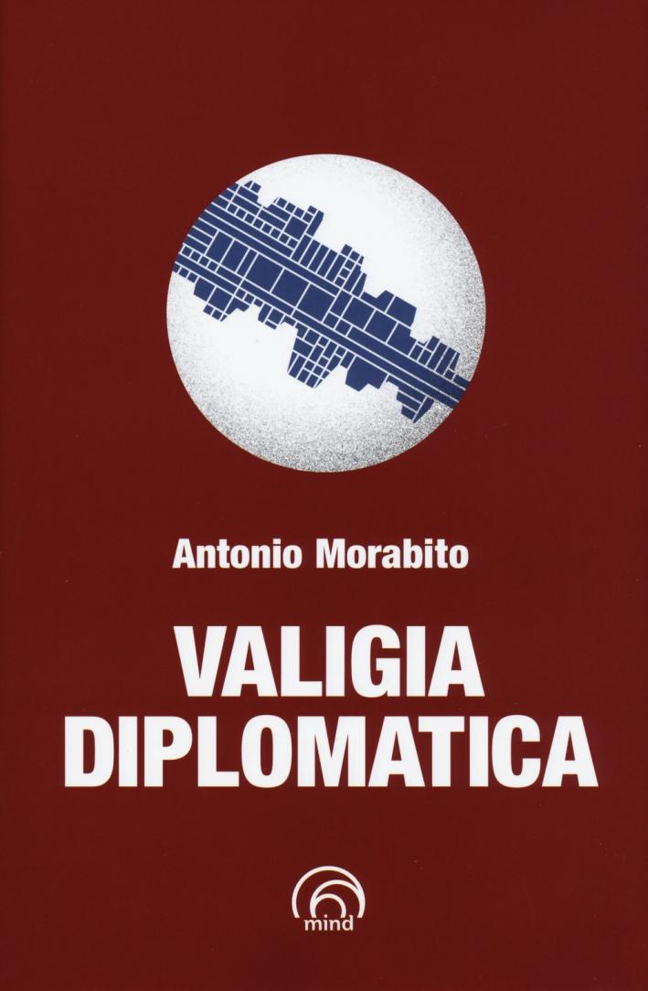 Valigia diplomatica.