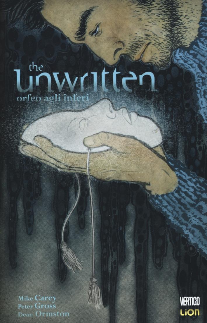 Orfeo agli inferi. The unwritten. Ediz. illustrata. Vol. 8