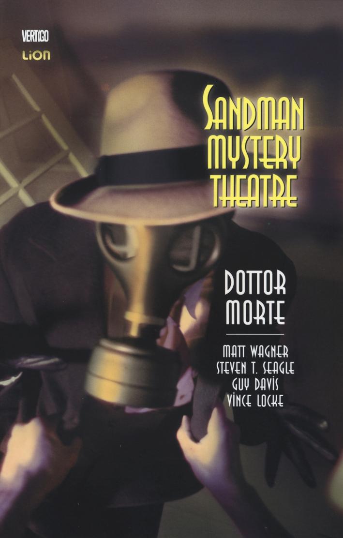 Dottor Morte. Sandman mystery theatre. Vol. 4